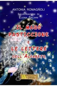 """""""Il mago Pasticcione"""" di Antonia Romagnoli"""