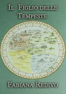 IL FIGLIO DELLE TEMPESTE (primo volume della saga di Derbeer dei Mille Anni)