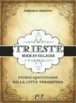 """""""Trieste meravigliosa"""" a Conegliano!"""