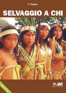 SELVAGGIO A CHI? – I Guerrieri dell'Arcobaleno